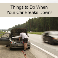 Things to Do When Your Car Breaks Down!