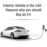Electric Vehicle in the UAE - Reasons why you should Buy an EV