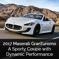 2017 Maserati GranTurismo – A Sporty Coupe with Dynamic Performance