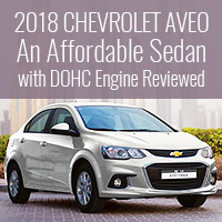 2018 Chevrolet Aveo - An Affordable Sedan with DOHC Engine Reviewed