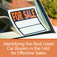 Identifying the Best Used Car Buyers in the UAE for Effective Sales