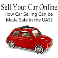 Sell Your Car Online - How Car Selling Can be Made Safe in the UAE?